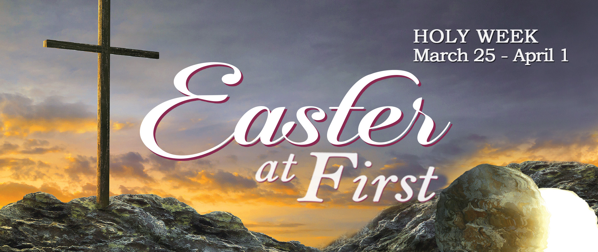 Easter at First