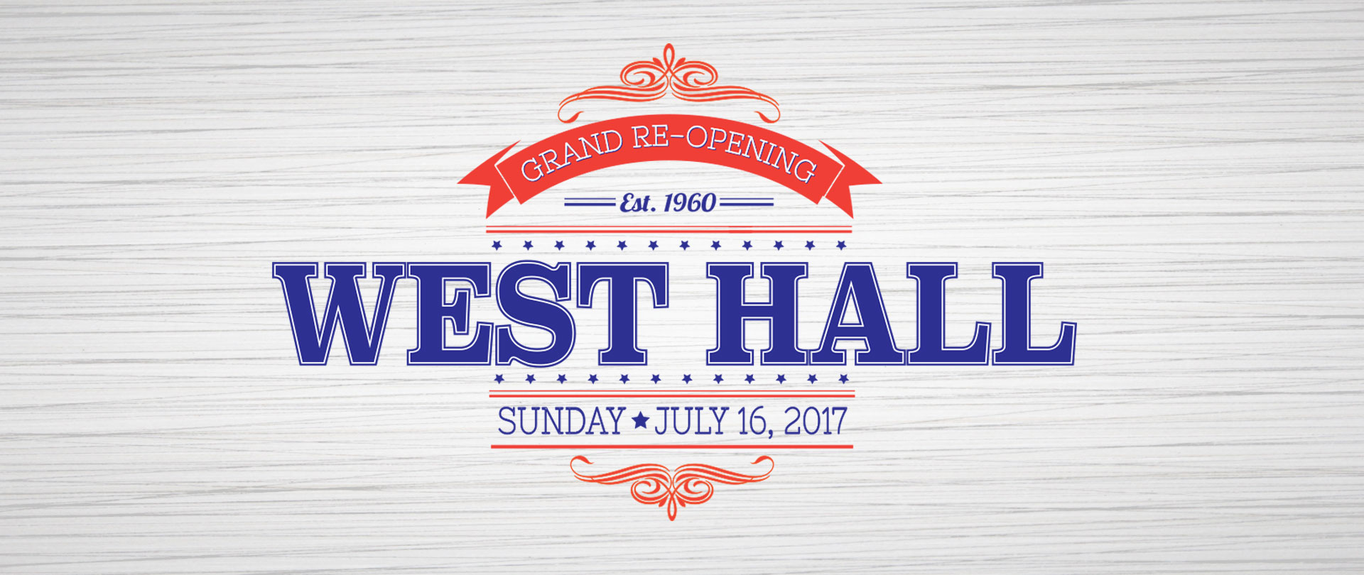 West Hall Re-Opening