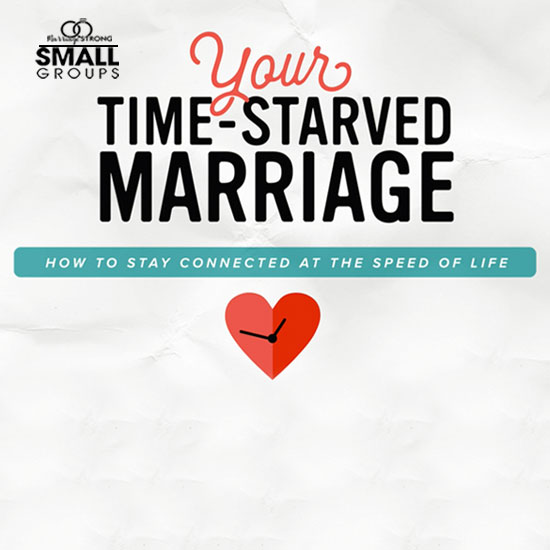 Marriage Strong Small Groups