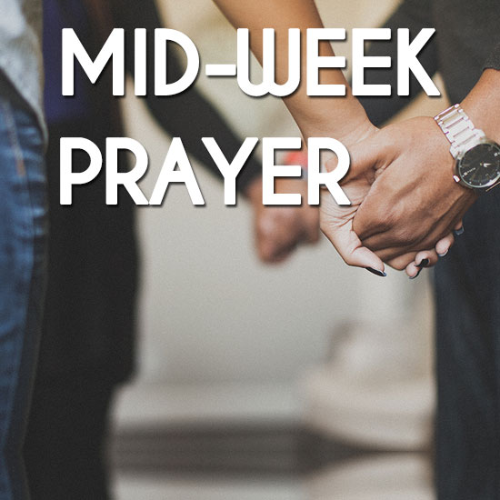 Mid-Week Prayer