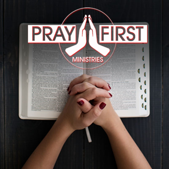 Pray First